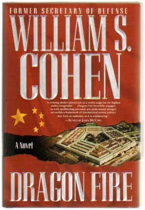 Dragon Fire [SIGNED]. William S. Cohen