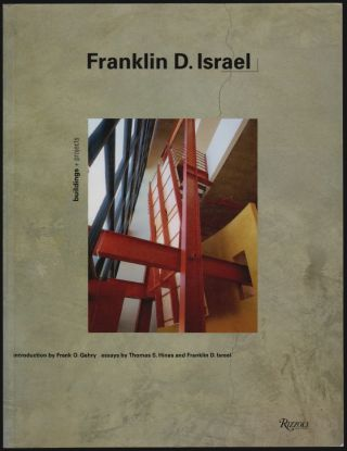 Franklin D. Israel, Buildings + Projects. Frank O. Gehry, Introduction, Thomas S. Hines, Essay, Franklin D. Israel.