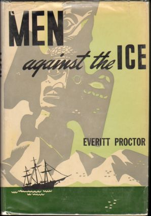 Men Against the Ice. Everitt Proctor, Isa Barnett