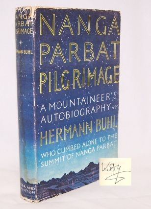 Nanga Parbat Pilgrimage [SIGNED by Kurt Diemberger]