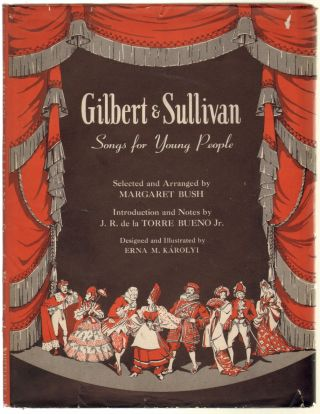 Gilbert & Sullivan Songs for Young People. Margaret Bush.