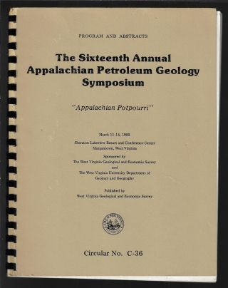 "The Sixteenth [16th] Annual Appalachian Petroleum Geology Symposium, ""Appalachian Potpourri"",""..."