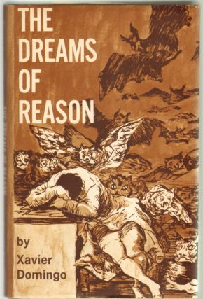 The Dreams of Reason. Xavier Domingo.
