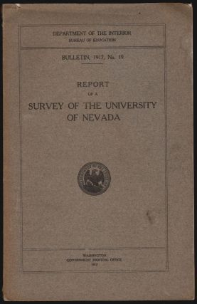 Report of a Survey of the University of Nevada. Department of the Interior Bureau of Education,...