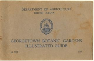 Georgetown Botanic Gardens Illustrated Guide