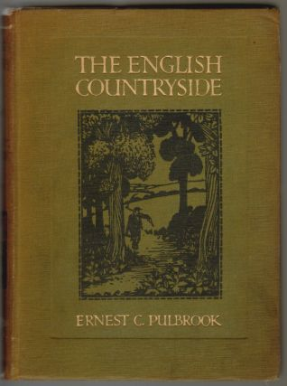 The English Countryside. Ernest C. Pulbrook