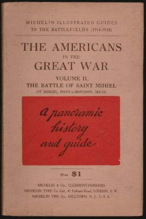 The Americans in the Great War, Volume II, The Second Battle of the Mihiel (St. Mihiel, Pont-a-Mousson, Metz)
