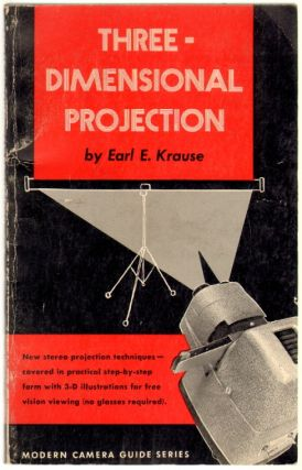 Three-Dimensional Projection. Earl E. Krause.