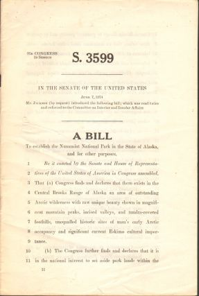 A Bill to Establish the Nunamiut National Park in the State of Alaska, and for Other Purposes (S....