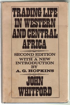 Trading Life in Western and Central Africa. John Whitford