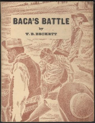 Baca's Battle. V. B. Beckett