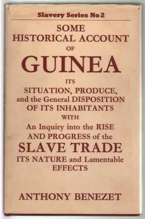 Some Historical Account of Guinea, Its Situation, Produce, and the General Disposition of its...