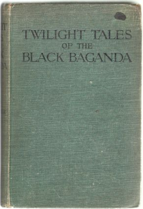Twilight Tales of the Black Baganda. Mrs. A. B. Fisher, nee Ruth Hurditch