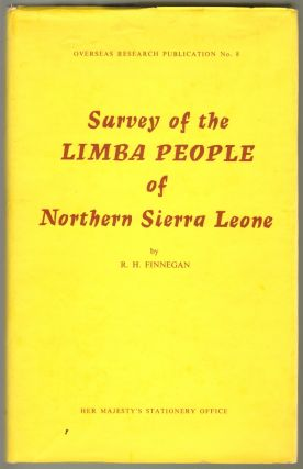 Survey of the Limba People of Northern Sierra Leone. R. H. Finnegan