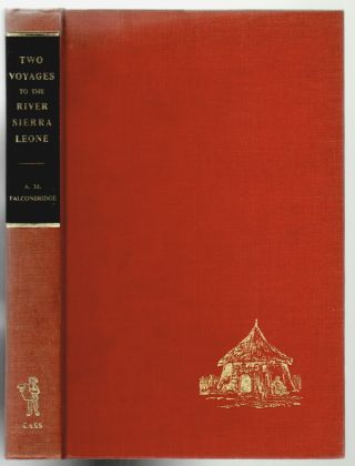 Narrative of Two Voyages to the River Sierra Leone During the Years 1791-2-3 Performed by A.M....