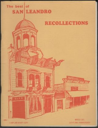 The Best of San Leandro Recollections, March 1971