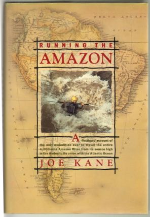 Running the Amazon. Joe Kane