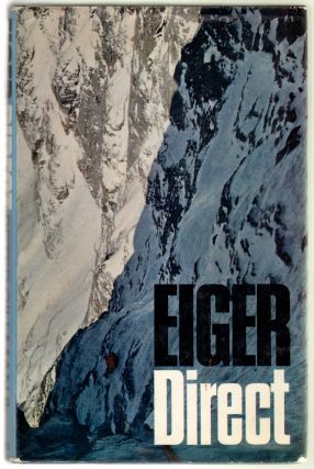 Eiger Direct. Peter Gillman, Dougal Haston, Christopher Bonington, Photographs