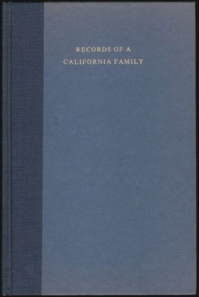 Records of a California Family, Journals and Letters of Lewis C. Gunn and Elizabeth Le Breton...