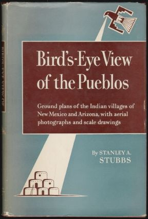 Bird's-Eye View of the Pueblos. Stanley A. Stubbs