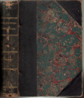 The New and the Old; or, California and India in Romantic Aspects. Williamson Palmer, ohn