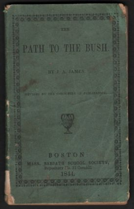 The Path to the Bush, An African Missionary Fact; Illustrating the Duty of Reciprocal Christian...