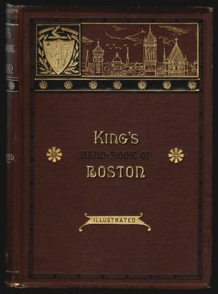 King's Hand Book of Boston. Moses King