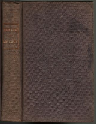 Memoir of the Rev. Elijah P. Lovejoy; who was Murdered in Defence of the Liberty of the Press, at Alton, Illinois, Nov. 7, 1837