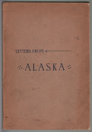 Letters from Alaska and the Pacific Coast. PACIFIC NORTHWEST, Horace Briggs