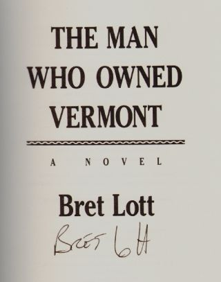 The Man Who Owned Vermont [SIGNED]
