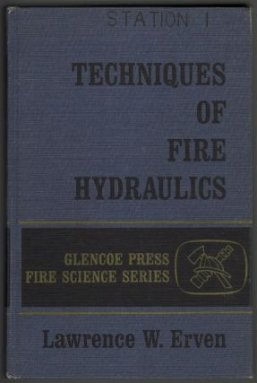 Techniques of Fire Hydraulics. Lawrence W. Evren