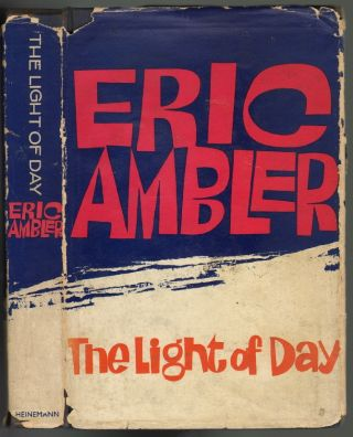 The Light of Day. Eric Ambler.