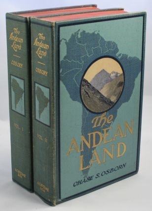 The Andean Land (South America). Chase Osborn, almon