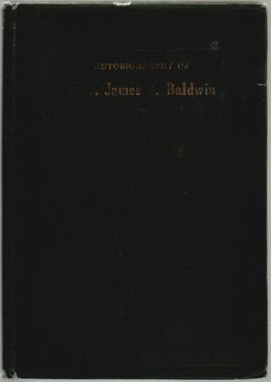 Autobiography of Rev. James G. Baldwin. Rev. James G. Baldwin