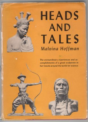 Heads and Tales. Malvina Hoffman.
