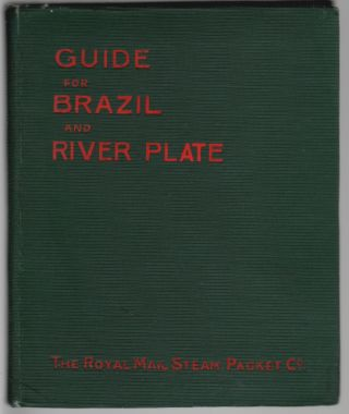 Guide for Brazil and River Plate [cover title]. Guide for the South American Route, For the Information of Tourists and Passengers