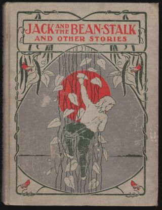 Jack and the Bean-Stalk and Other Stories