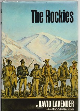 The Rockies (A Regions of America Book). David Lavender