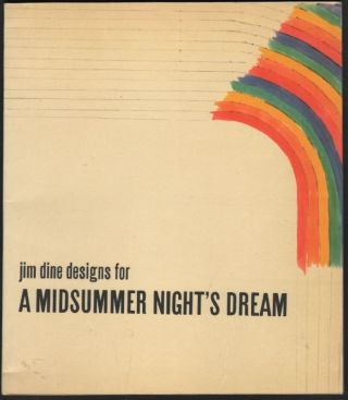 Jim Dine Designs for a Midsummer Night's Dream. Virginia Allen, William S. Lieberman, Jim Dine,...