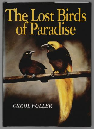 The Lost Birds of Paradise. Errol Fuller.