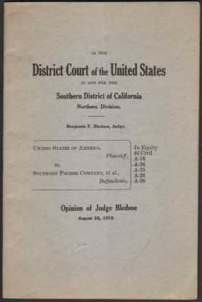 United States of America, Plaintiff, Vs. Southern Pacific Company, et al., Defendants, Opinion of Judge Bledsoe. Benjamin F. Bledsoe, Judge.