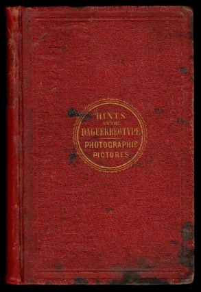 Plain Directions for Obtaining Photographic Pictures by the Calotype and Energiatype, also Upon...
