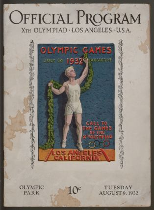 Official Program Xth Olympiad Los Angeles U.S.A. Tuesday August 9, 1932 [with] Ticket Application Form