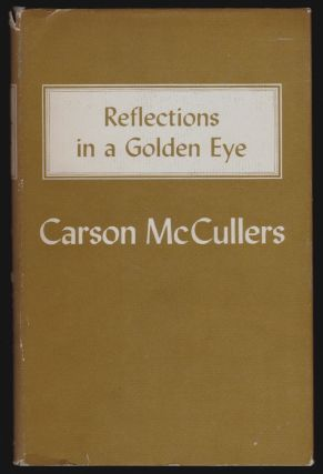 Reflections in a Golden Eye. Carson McCullers