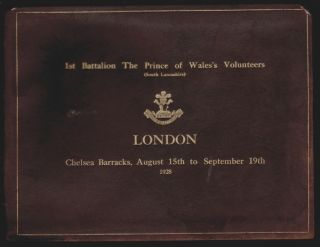 A Record of the Visit of the 1st Battalion, The Prince of Wales's Volunteers (South Lancashire)...