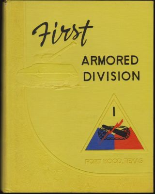 First Armored Division, Old Ironsides, Fort Hood, Texas