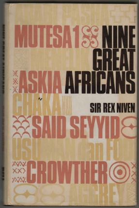 Nine Great Africans. Sir Rex Niven