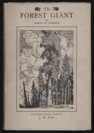 The Forest Giant. Adrien le Corbeau, J. H. Ross, T E. Lawrence