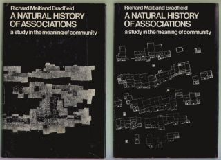 A Natural History of Associations, A Study in the Meaning of Community, Volumes One and Two. Richard Maitland Bradfield.