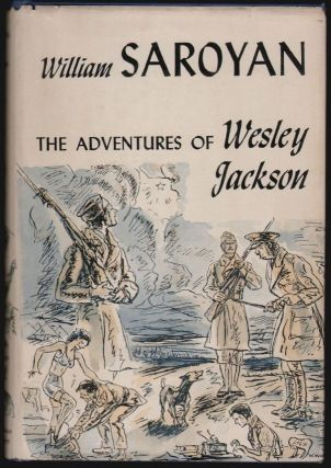 The Adventures of Wesley Jackson. William Saroyan